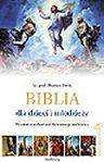 Biblia dla dzieci i młodzieży ilustrowana dziełami światowego malarstwa. Seria limitowana